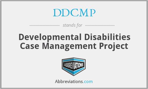 DDCMP - Developmental Disabilities Case Management Project