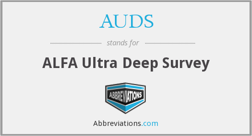 AUDS - ALFA Ultra Deep Survey
