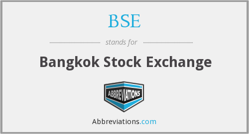 BSE - Bangkok Stock Exchange