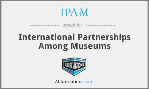 IPAM - International Partnerships Among Museums