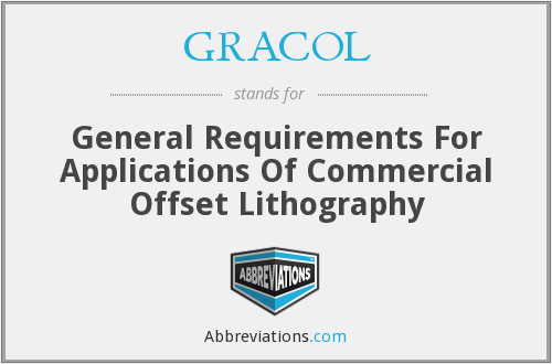 GRACOL - General Requirements For Applications Of Commercial Offset Lithography