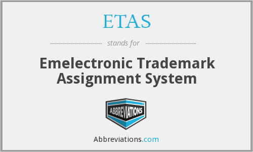 ETAS - Emelectronic Trademark Assignment System