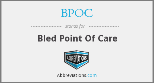 BPOC - Bled Point Of Care