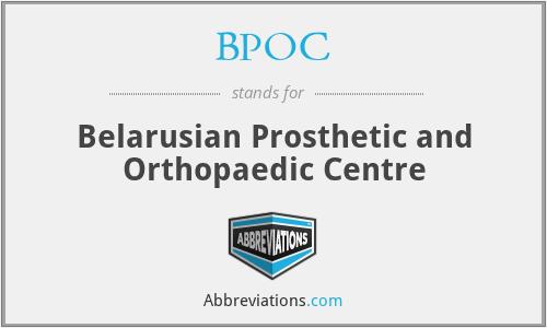 BPOC - Belarusian Prosthetic and Orthopaedic Centre