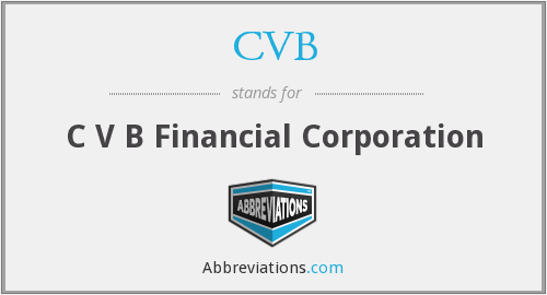 CVB - C V B Financial Corporation