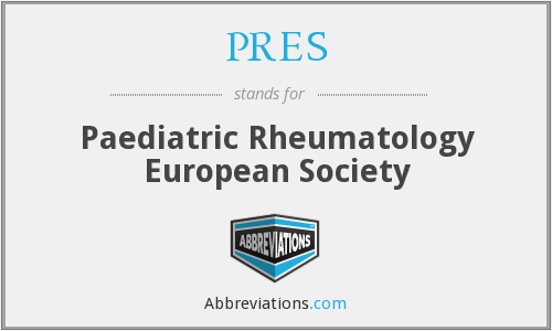 PRES - Paediatric Rheumatology European Society