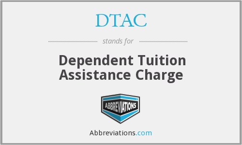 DTAC - Dependent Tuition Assistance Charge