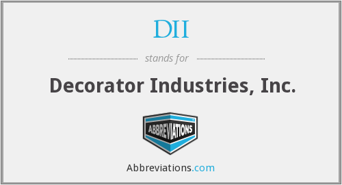DII - Decorator Industries, Inc.