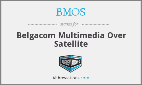 BMOS - Belgacom Multimedia Over Satellite