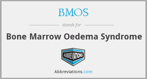 BMOS - Bone Marrow Oedema Syndrome