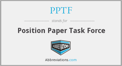 PPTF - Position Paper Task Force