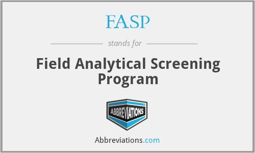 FASP - Field Analytical Screening Program