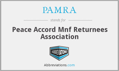 PAMRA - Peace Accord Mnf Returnees Association