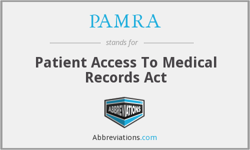 PAMRA - Patient Access To Medical Records Act