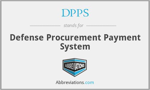 DPPS - Defense Procurement Payment System