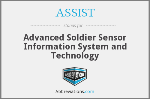 ASSIST - Advanced Soldier Sensor Information System and Technology
