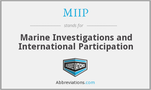 MIIP - Marine Investigations and International Participation