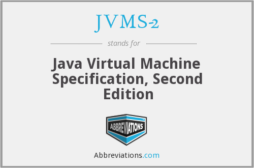 What does JVMS-2 stand for?