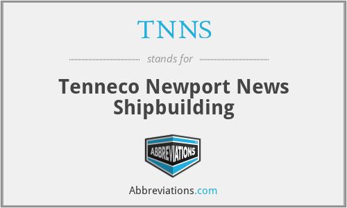 TNNS - Tenneco Newport News Shipbuilding