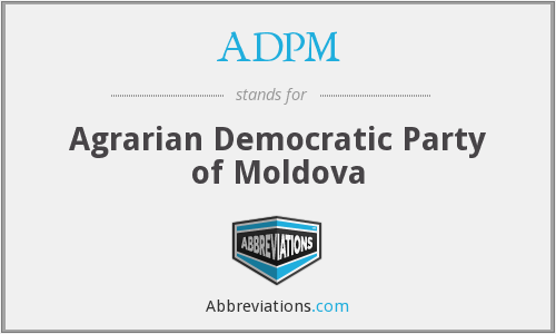 ADPM - Agrarian Democratic Party of Moldova