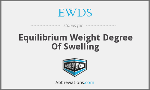 EWDS - Equilibrium Weight Degree Of Swelling