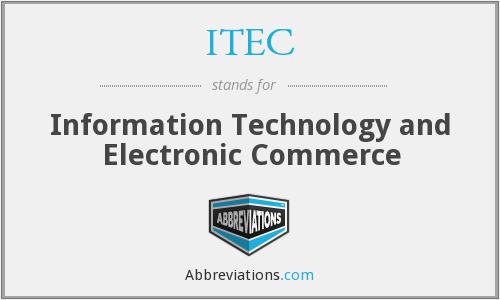 ITEC - Information Technology and Electronic Commerce