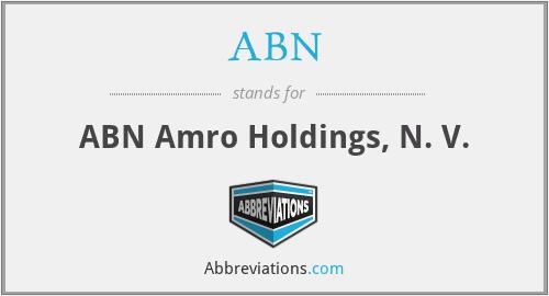 ABN - ABN Amro Holdings, N. V.
