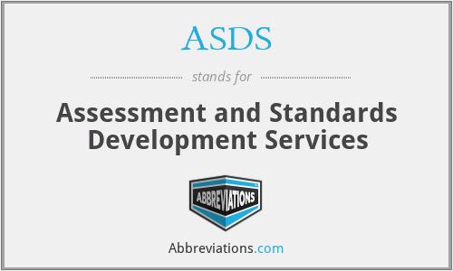 ASDS - Assessment and Standards Development Services