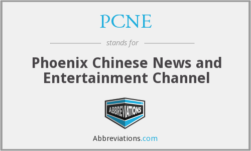 PCNE - Phoenix Chinese News and Entertainment Channel