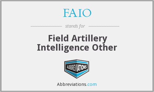FAIO - Field Artillery Intelligence Other