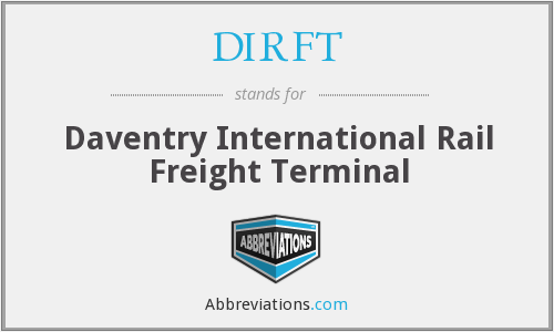DIRFT - Daventry International Rail Freight Terminal