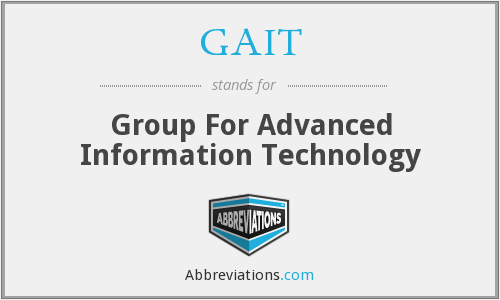 GAIT - Group For Advanced Information Technology