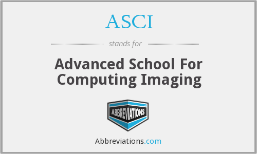 ASCI - Advanced School For Computing Imaging
