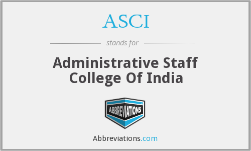 ASCI - Administrative Staff College Of India