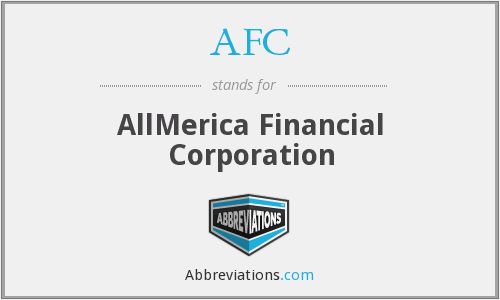 AFC - AllMerica Financial Corporation