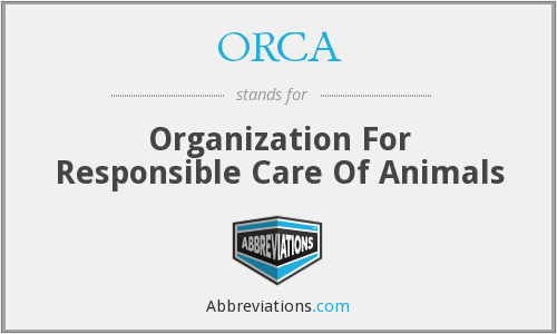 ORCA - Organization For Responsible Care Of Animals