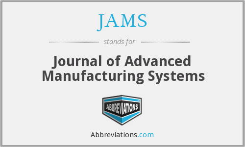 JAMS - Journal of Advanced Manufacturing Systems