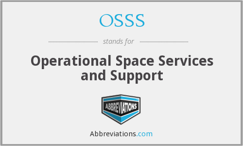 OSSS - Operational Space Services and Support