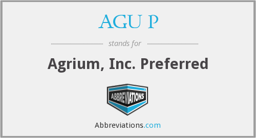 What does AGU P stand for?