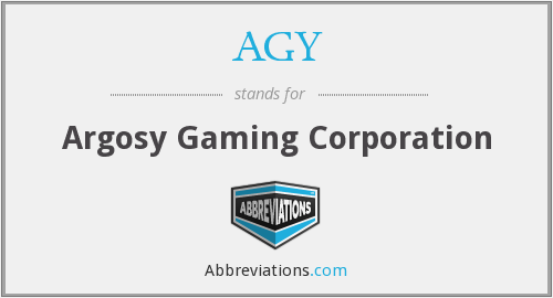 AGY - Argosy Gaming Corporation
