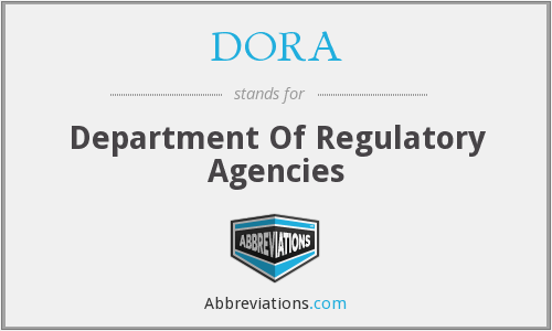 DORA - Department Of Regulatory Agencies