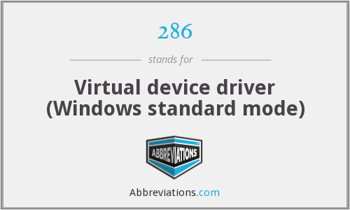 286 - Virtual device driver (Windows standard mode)