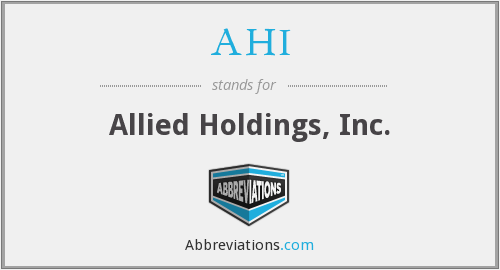 AHI - Allied Holdings, Inc.