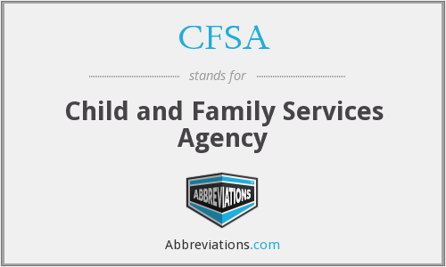 CFSA - Child and Family Services Agency