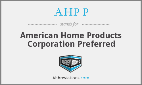 AHP P - American Home Products Corporation Preferred