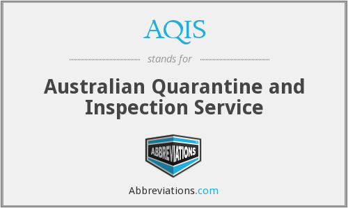 AQIS - Australian Quarantine and Inspection Service