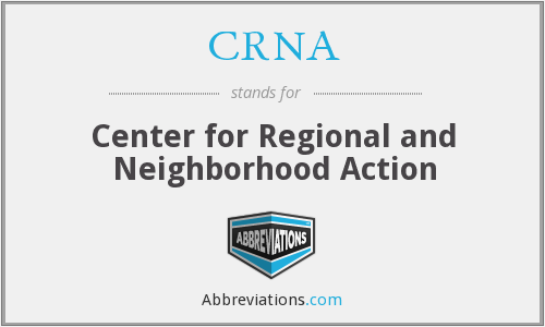 CRNA - Center for Regional and Neighborhood Action