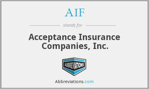 AIF - Acceptance Insurance Companies, Inc.