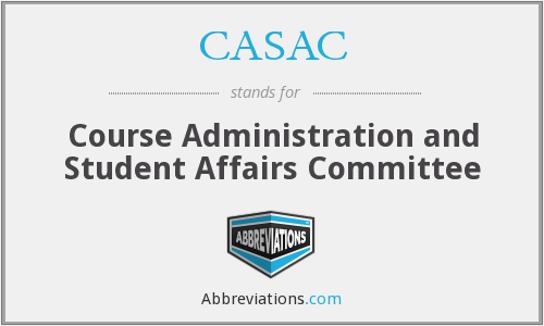 CASAC - Course Administration and Student Affairs Committee