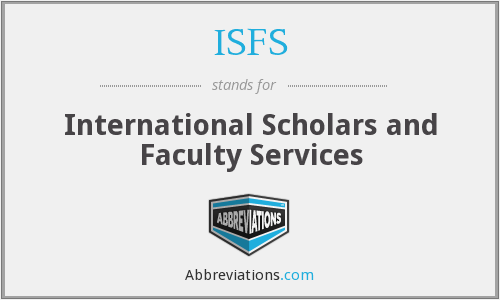 ISFS - International Scholars and Faculty Services